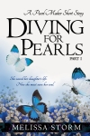 Diving for Pearls, Part I by Melissa Storm