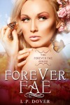 Forever Fae by L.P. Dover