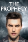 The Prophecy by Raine Thomas