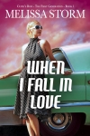 When I Fall In Love by Melissa Storm